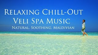 Maldives Resorts relaxing chill out music 2016 – Spa music