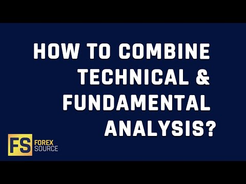 How to Combine Technical & Fundamental Analysis?