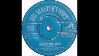 Ray Charles - Worried Life Blues