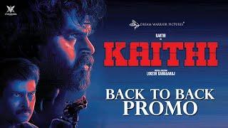 Kaithi - Back To Back Promos   Karthi   Lokesh Kanagaraj   Sam CS   S R Prabhu