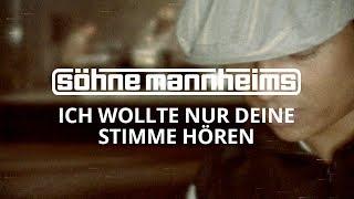 Söhne Mannheims - Ich Wollt Nur Deine Stimme Hörn [Official Video] [HD]