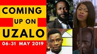 Coming Up On Uzalo 06 May 31 May 2019 [Fantastic]