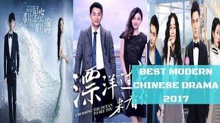 BEST MODERN CHINESE DRAMA 2017