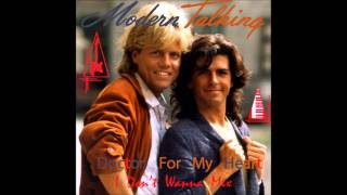 Modern Talking   Doctor For My Heart  I Don't Wanna Mix