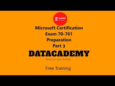 Microsoft Certification Exam 70-761 preparation (Part 3)
