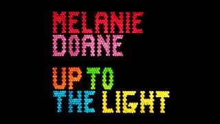 Melanie Doane - Up To The Light