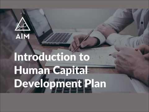 AIM: Introduction to Human Capital Development Plan
