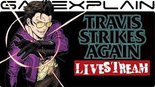 Travis Strikes Again: No More Heroes - 30 Minute Livestream!