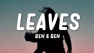 Ben&Ben - Leaves (Lyrics)