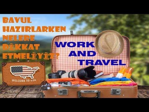Work and Travel Bavul Hazirliginin Önemi?Ebru Leylanın Gözlemlerinden  Part (3)/Serkan USA