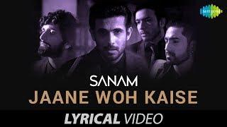 Jaane Woh Kaise | Lyrical Video | जाने वो कैसे