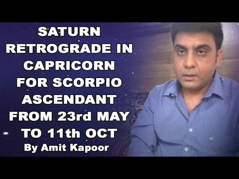 SATURN(SHANI) RETROGRADE IN CAPRICORN ♑️ FOR SCORPIO ASCENDANT FROM 23rd MAY TO 11th OCT