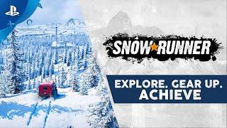 SnowRunner - Explore. Gear Up. Achieve.   PS4