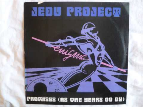 Jedu Project - Promises (As The Years Go By)