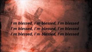 Charlie Wilson - I'm Blessed (Lyrics)