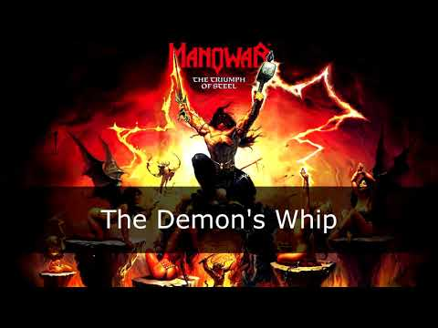 Manowar - The Demon's Whip