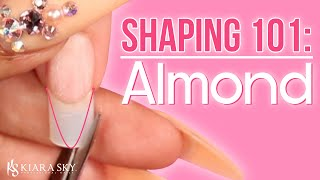 📐Shaping The Perfect Almond Nail 💅🏼 Nail Shape 101 ✨How To File Your Nails