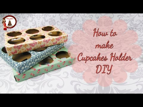 How to make Cupcakes Holder DIY