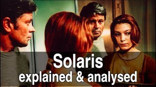 SOLARIS (1972)   EXPLAINED & ANALYSED