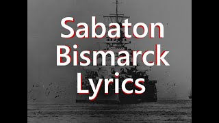 Sabaton   Bismarck (Lyrics English)