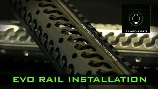 Samson MFG Evo Rail Installation