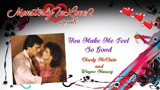 Charly McClain & Wayne Massey - You Make Me Feel So Good (1985)