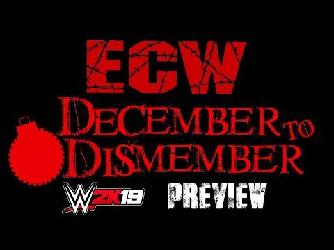 WWE 2K19: ECW December to Dismember • Preview • ECW Universe