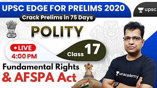 UPSC EDGE for Prelims 2020 | Indian Polity by Pawan Sir | Fundamental Rights & AFSPA Act
