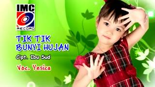 Download lagu Tik Tik Tik Bunyi Hujan Yesica Mp3