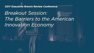Click to play: The Barriers to the American Innovation Economy - Event Audio/Video