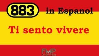 883 - Te siento viva en mi (Ti sento vivere)