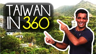 Travelling in Taiwan - A 360° VR Adventure Experience!