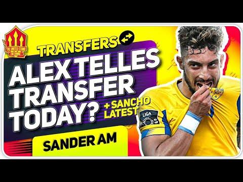 Telles Transfer Today? Sancho Talks continue! Man Utd Transfer News