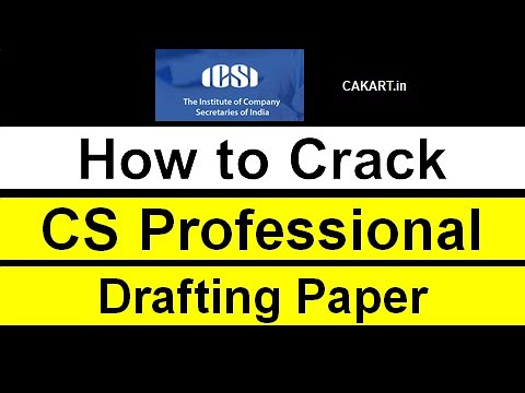 Know how to Crack Drafting Paper in CS Professional Exam