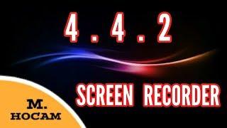 Android Sürümü 4.4.2 (KitKat) Olan Cihazlarda Ekran Videosu Çekme!! (%100 KESİN ÇÖZÜM)