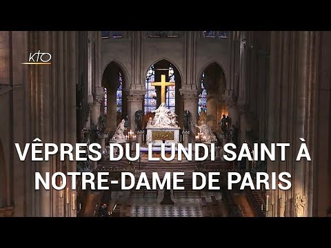 Dernières Vêpres à Notre-Dame avant l'incendie du 15 avril 2019