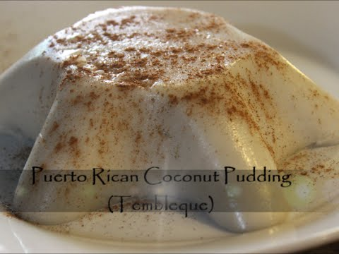 Desert – How to Make Puerto Rican Coconut Pudding (Tembleque) Recipe [Episode 116]
