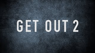 Get Out 2 Official Trailer