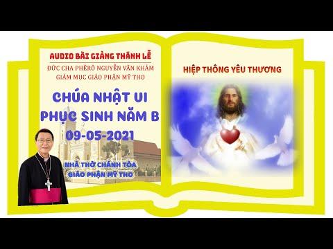 Đức Cha Phêrô giảng lễ, CN 6 PS năm B 2021