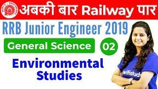 12:00 PM - RRB JE 2019 | GS by Shipra Ma'am | Environmental Studies