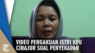 Video Pengakuan Istri Ketua KPU Cianjur yang Merekayasa Penyekapannya, 'Saya Mohon Maaf'