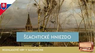 Ivan Sergejevič Turgenev - Šľachtické hniezdo (rozhlasová hra / 1974 / slovensky)