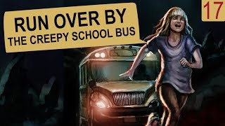 RUN OVER BY THE CREEPY SCHOOL BUS - text story