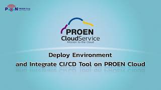 Deploy Environment and Integrate CI/CD Tool on PROEN Cloud