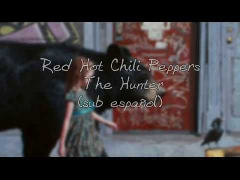 Red Hot Chili Peppers - The Hunter Sub español
