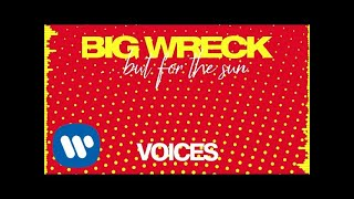 Big Wreck   Voices (Official Audio)