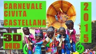preview picture of video 'IL CARNEVALE DI CIVITA CASTELLANA 2015  IN 3D HD'