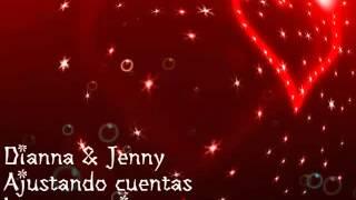 Diana  Jenny(ajustando cuentas)letra y musica.