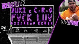 DUKI X CRO   FVCK LUV (Bizarrap Remix) REACCION + OPINION