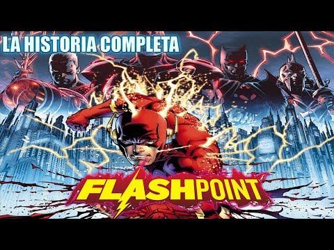 FLASHPOINT - La Historia Detallada Completa - Dc Comics Narrados